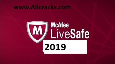 McAfee LiveSafe 2019 Crack & Keygen Free Download